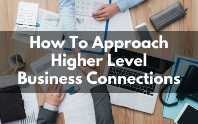 How To Approach Bigger Business Players In Orlando or Your Niche
